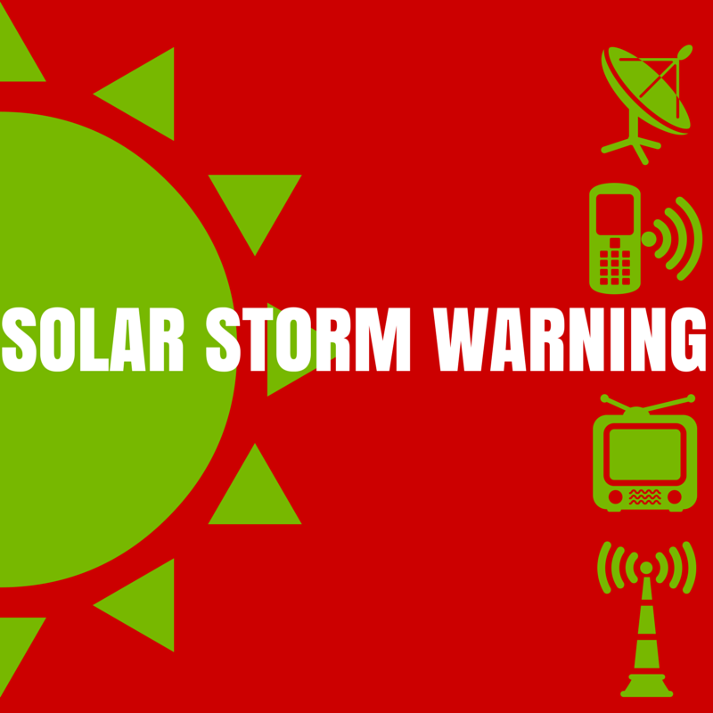The solar storm warning and what it means for you