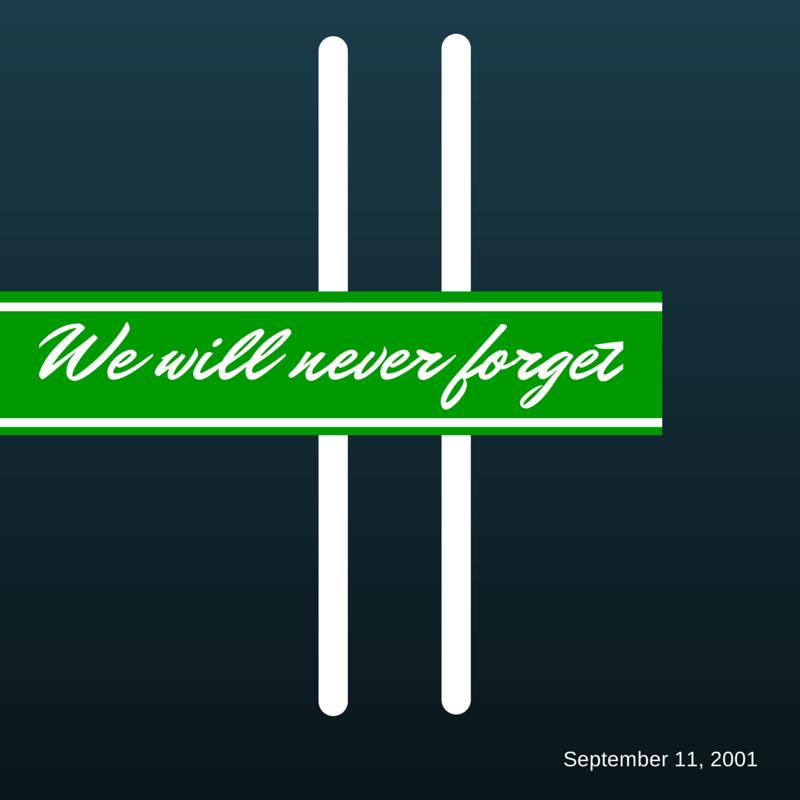 September 11, 9/11, #neverforget